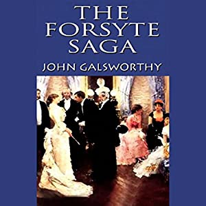 The Forsyte Saga Audiobook