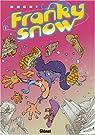 Franky Snow, tome 1 : Slide à mort par Buche