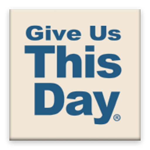 Give Us This Day: Daily prayer for today's Catholic (Give Day Us This)