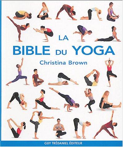 La bible du yoga: Amazon.es: Christina Brown, Colin Husband ...