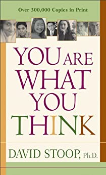 You Are What You Think by [Stoop, David]