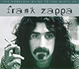 A Complete Guide to the Music of Frank Zappa, Ben Watson, 0711969132