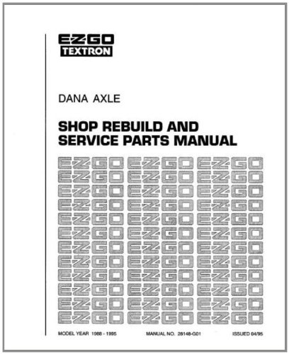 EZGO 28148G01 1992-2008 Shop Rebuild Manual For Dana Axle