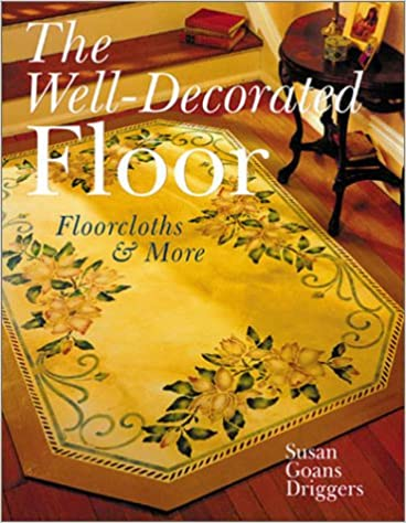 Floorcloths /& More The Well-Decorated Floor