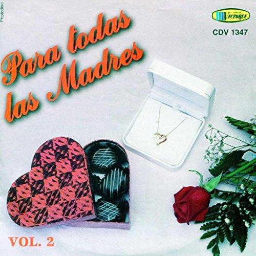 ... Para Todas Las Madres Vol.2