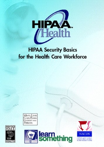 HIPAA Security: Basics for the Health Care Workforce (CD-ROM version)
