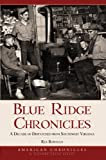 Blue Ridge Chronicles, Rex Bowman, 159629454X