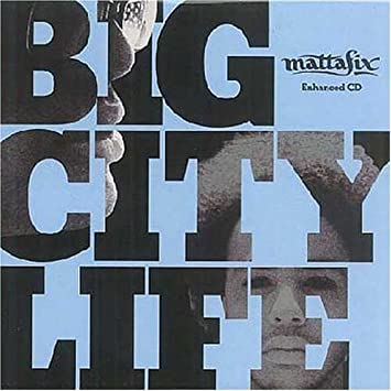 MP3 MATTAFIX BIG CITY TÉLÉCHARGER LIFE