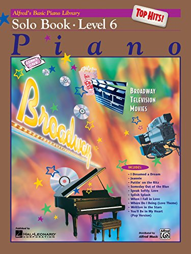 (Alfred's Basic Piano Library Top Hits! Solo Book, Bk 6)