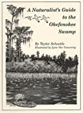 A Naturalist's Guide to the Okefenokee Swamp