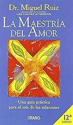 La Maestria Del Amor (Spanish Edition)