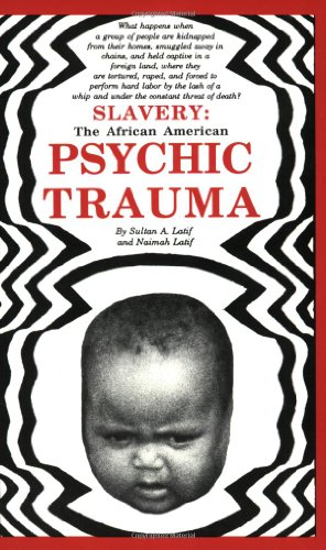 Search : Slavery: The African American Psychic Trauma