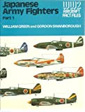 Japanese Army Fighters, William Green and Gordon Swanborough, 0668041196