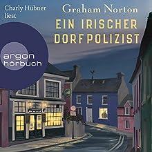 Ein irischer Dorfpolizist Hörbuch von Graham Norton Gesprochen von: Charly Hübner