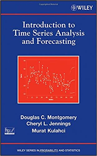 Amazon introduction to time series analysis and forecasting amazon introduction to time series analysis and forecasting 9780471653974 douglas c montgomery cheryl l jennings murat kulahci books fandeluxe Image collections