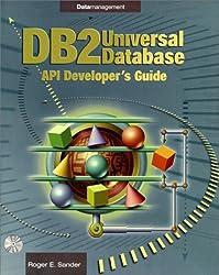 DB2 Universal Database API Developer's Guide (Enterprise Computing)