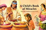 img - for A Child's Book of Miracles book / textbook / text book