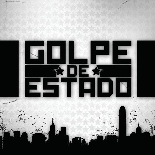 UPC 602527281377, Golpe De Estado