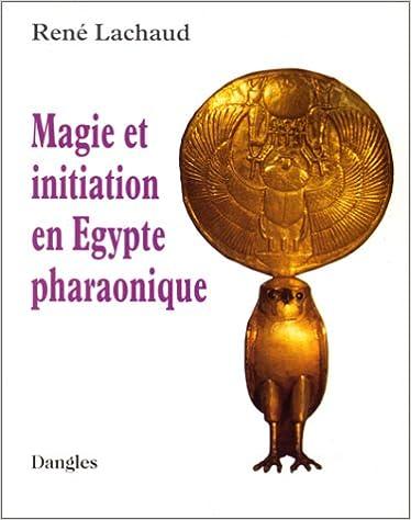Télécharger le manuel espagnol Magie et initiation en Egypte pharaonique PDF