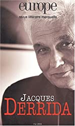 Europe, numéro 901 : Jacques Derrida