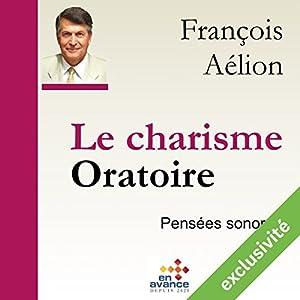 Le charisme oratoire | Livre audio
