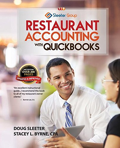 Restaurant Accounting with QuickBooks: How to set up and use QuickBooks to manage your restaurant finances -