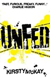 """""""Unfed (Undead) of McKay, Kirsty 1st (first) Edition on 06 September 2012"""" av Kirsty McKay"""