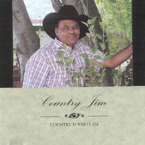 Country Is Who am by Country Jim