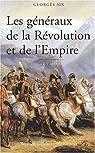Les généraux de la Révolution et de l'Empire par Six