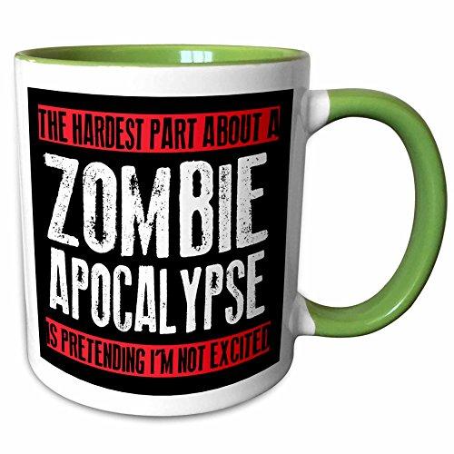 3dRose EvaDane - Funny Quotes - The hardest part about a zombie apocalypse, 15oz Two-Tone Green Mug (mug_193279_12) -