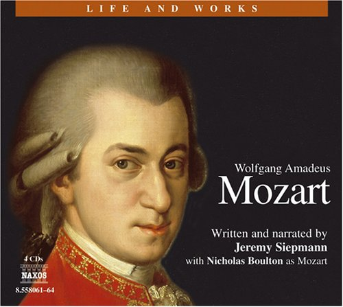 the life compositions and importance of wolfgang amadeus mozart The life of wolfgang amadeus mozart  paper discusses mozart's life, his compositions and his importance to the world and  the life of mozart .