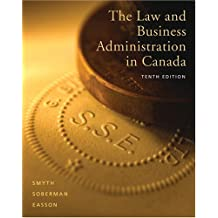 The Law and Business Administration in Canada (10th Edition)