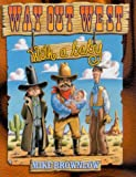 Way Out West... With a Baby!, Mike Brownlow, 1929927045
