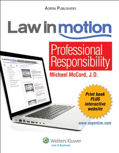 Law in Motion: Professional Responsibility