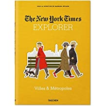 The New York Times Explorer. Villes & Métropoles