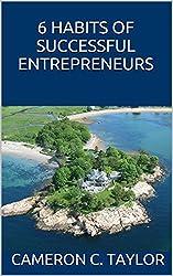 6 HABITS OF SUCCESSFUL ENTREPRENEURS (English Edition)