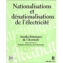 Annales historiques de l'électricité, no 01: Nationalisations et dénationalisations