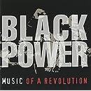 Black Power: Music Of A Revolution