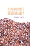 img - for O Capitalismo   Sustent vel? book / textbook / text book