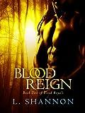 Blood Reign (Blood Royals Book 2)