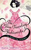 The Time-Traveling Fashionista On Board the Titanic [Paperback] [2012] (Author) Bianca Turetsky