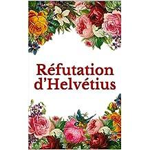 Réfutation d'Helvétius (French Edition)