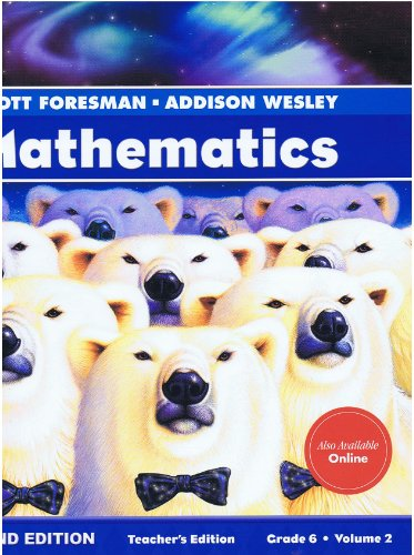 Scott Foresman - Addison Wesley Mathematics Teacher Edition, Grade 6, Volume 2