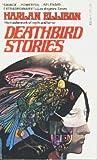 Deathbird Stories, Harlan Ellison, 0440117372