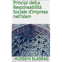 Principi delLa Responsabilità Sociale d'impresa nell'Islam (Italian Edition)