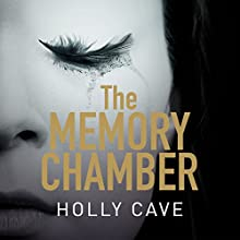 The Memory Chamber Audiobook by Holly Cave Narrated by Imogen Church