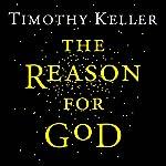 The Reason for God | Timothy Keller
