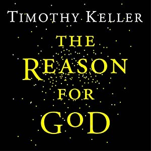 The Reason for God Audiobook