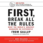 First, Break All the Rules: What the World's Greatest Managers Do Differently | Marcus Buckingham,Curt Coffman,Jim Harter - foreword