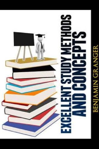 Book: Excellent Study Methods and Concepts by Benjamin Granger